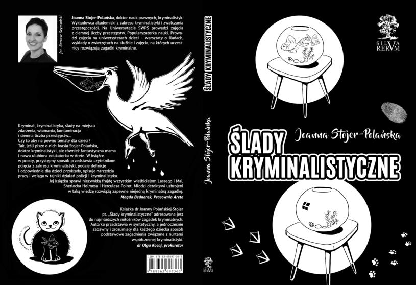 """""""Ślady kryminalistyczne"""" Joanny Stojer-Polańskiej to książka, która traktuje małego czytelnika poważnie /materiały prasowe"""