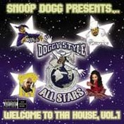 Snoop Dogg Presents: Doggy Style Allstars - Welcome To Tha House, Vol. 1