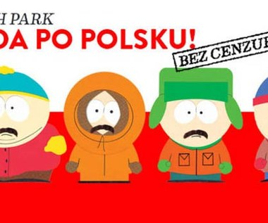 """South Park"" po polsku bez cenzury"