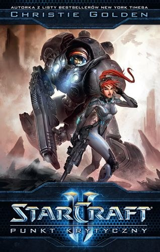 StarCraft II: Punkt Krytyczny - polska okładka powieści /materiały prasowe