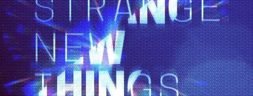 Strange New Things /materiały prasowe