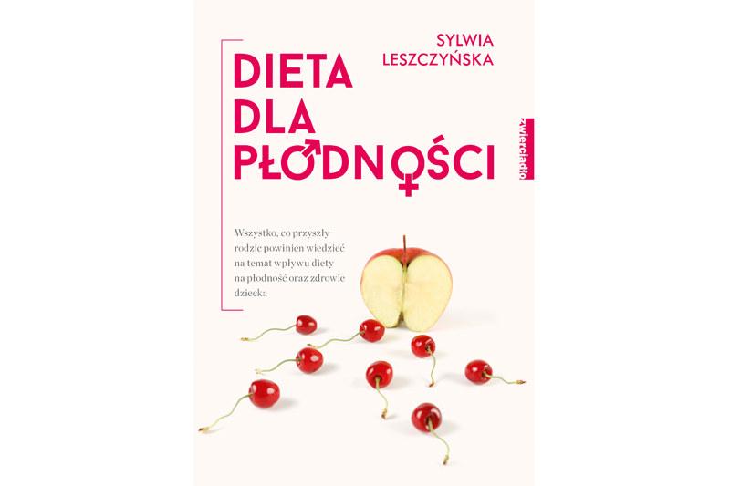 Sylwia Leszczyńska, Dieta dla płodności /materiały prasowe