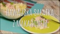 Szybka i tania hawajska sałatka z makaronem