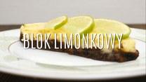 Szybki i tani blok limonkowy - bez pieczenia!