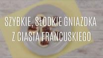 Szybkie słodkie gniazdka z ciasta francuskiego