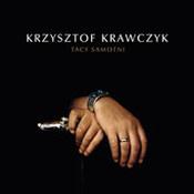 Krzysztof Krawczyk: -Tacy samotni