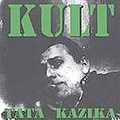Kult: -Tata Kazika