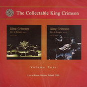 The Collectable King Crimson vol. 4: Live At Roma, Warsaw, Poland 2000