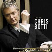 This Is Chris Botti