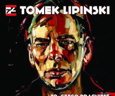 """Tomek Lipiński """"To, czego pragniesz"""": Zobacz teledysk"""