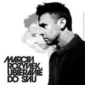 Marcin Rozynek: -Ubieranie Do Snu
