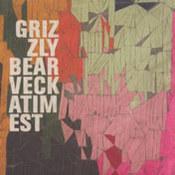Grizzly Bear: -Veckatimest