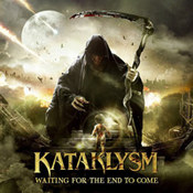 Kataklysm: -Waiting For The End To Come
