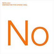 New Order: -Waiting For The Sirens Call