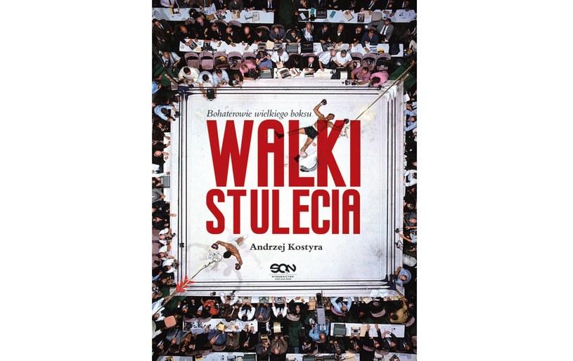 """Walki stulecia"", wyd. Sine Qua Non /materiały prasowe"