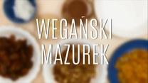 Wegański mazurek - jak go zrobić?