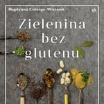 Wegetariańskie dolce vita bez glutenu!