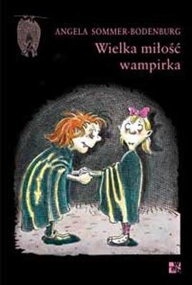 """""""Wielka miłość wampirka"""", /materiały prasowe"""