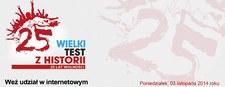 Wielki test z Historii na 25-lecie wolnej Polski