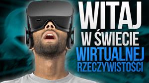 Wirtualna rzeczywistość  - co potrzeba, aby wejść do świata VR
