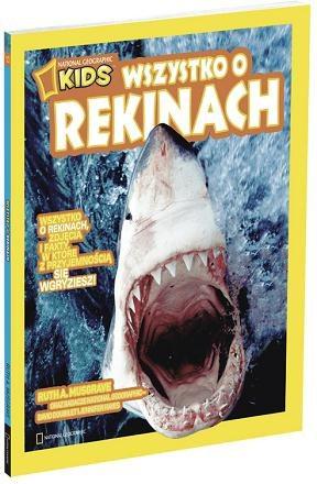 Wszystko o rekinach /Wydawnictwo National Geographic