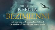 """Wygraj książkę Mirosławy Karety """"Bezimienni"""""""