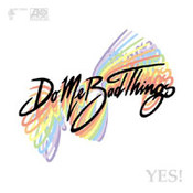 Do Me Bad Things: -Yes!