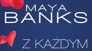 Z każdym oddechem, Maya Banks