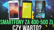 Zalety i Wady Smartfonów za 400 do 500 zł