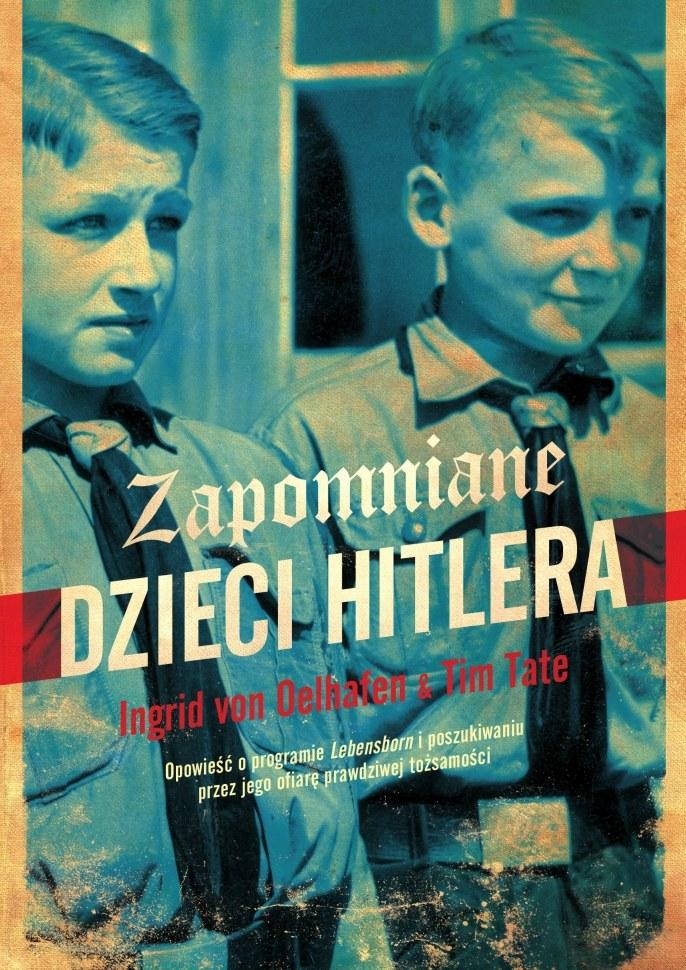 Zapomniane dzieci Hitlera /materiały prasowe