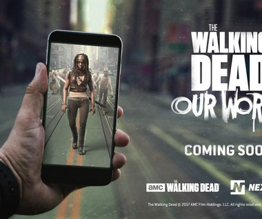 Zapowiedziano The Walking Dead: Our World – grę mobilną w stylu Pokemon GO