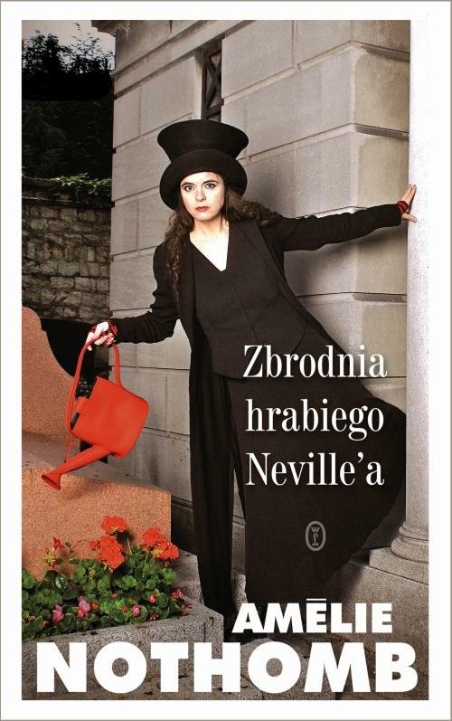 Zbrodnia hrabiego Neville'a, Amélie Nothomb /materiały prasowe