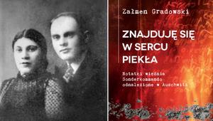 """""""Znajduję się w sercu piekła"""". Notatki z Auschwitz"""