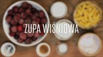 Zupa wiśniowa - jak ją zrobić?