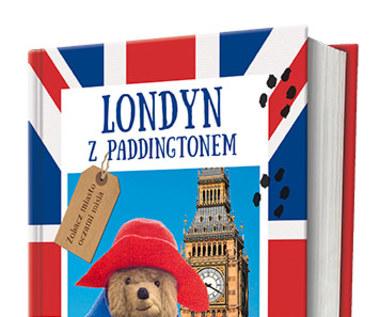 Zwiedź Londyn z Paddigtonem