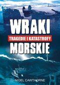Wraki, tragedie i katastrofy morskie