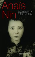 Anais Nin: Dziennik 1931 - 1934