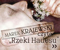 """Marek Krajewski: """"Rzeki Hadesu"""" - do słuchania i do czytania"""