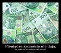 50707_pieniadze-szczescia-nie-daja.jpg
