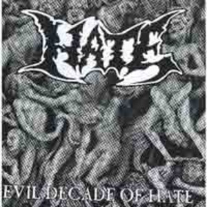 Evil Decade Of Hate