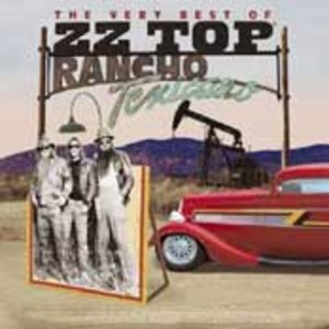 The Very Best Of ZZ Top: Rancho Texicano