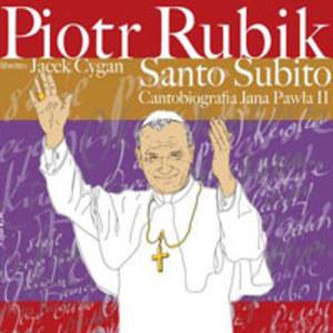 Santo Subito - Cantobiografia JP II