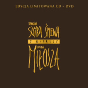 Stanisław Sojka śpiewa 9 wierszy Czesława Miłosza
