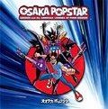 Osaka Popstar: Punkowa supergrupa