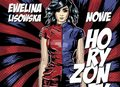 "Ewelina Lisowska prezentuje ""Nowe horyzonty"""