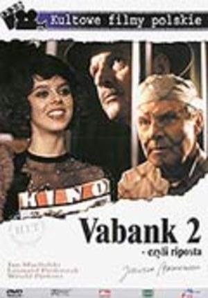 Vabank II, czyli riposta