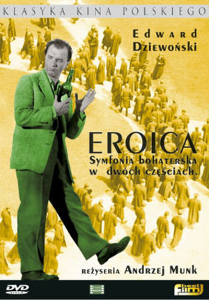 Eroica. Symfonia bohaterska w dwóch częściach