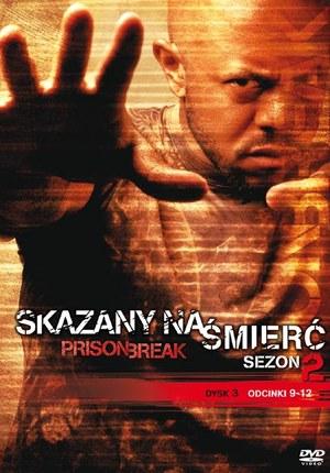 Prison Break - Skazany na śmierć SEZON 2 dysk 3