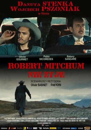 Robert Mitchum nie żyje