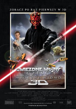Gwiezdne wojny: Część I - Mroczne widmo 3D